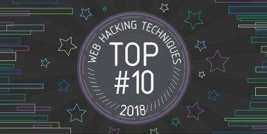 总结丨2018年十大Web黑客技术榜单